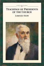teachings-of-the-presidents-of-the-church-lorenzo-snow-manual